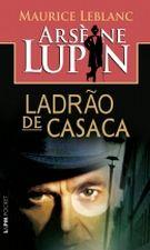 Arsène Lupin, Ladrão de Casaca - Edição Pocket