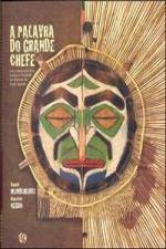 A PALAVRA DO GRANDE CHEFE