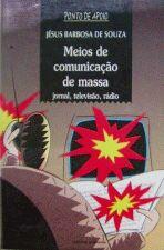 Meios de Comunicação de Massa: Jornal, Televisão e Rádio