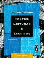 Textos: Leituras e Escritas- Literatura, Língua e Redação Volume 2