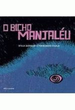 O bicho Manajaléu