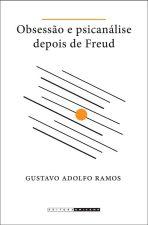 Obsessão e Psicanálise Depois de Freud