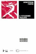 O Futurismo Paulista