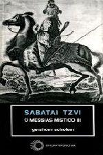 Sabatai Tzvi Messias Mistico III