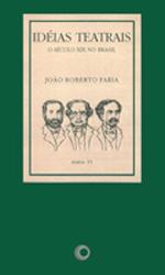 Idéias teatrais: O século XIX no Brasil