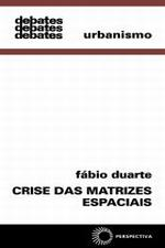 Crise das Matrizes Espaciais Arquitetura, Cidades, Geopolitica, Tecnocultura