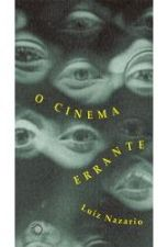 O cinema errante