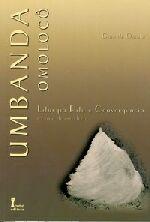 Umbanda Omolocô - Liturgia Rito e Convergência