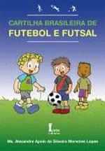 Cartilha Brasileira de Futebol e Futsal