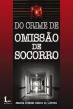 DO CRIME DE OMISSÃO DE SOCORRO