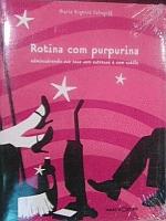 ROTINA COM PURPURINA