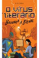 VIRUS LITERARIO - BAGUNÇA A BIENAL