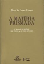 A Matéria Prismada
