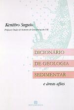 Dicionario De Geologia Sedimentar - E Areas Afins