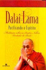 Pacificando O Espirito - Meditacoes Sobre As Quatro Nobres Verdades De Buda