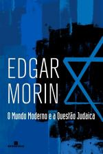 O Mundo Moderno e a Questão Judaica