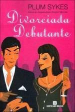 DIVORCIADA DEBUTANTE