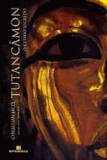 Tutancâmon - o Último Segredo