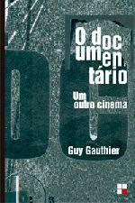 O Documentario - um Outro Cinema