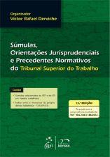 Súmulas e Orientações Jurisprudenciais - 13º Ed. 2013