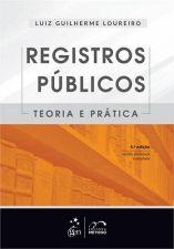 Registros Públicos - Teoria e Prática 6°edição Revista e Atualizada
