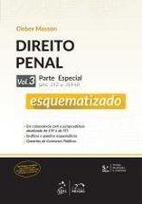 Direito Penal - Vol. 3 - Parte Especial - Esquematizado - 5ª Edição
