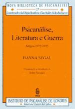 Psicanálise, Literatura e Guerra