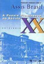 A Poesia Fluminense No Seculo Xx - Antologia