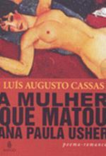A Mulher Que Matou Ana Paula Usher