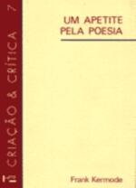 Um Apetite pela Poesia: Ensaios de Interpretação Literária