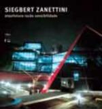 Siegbert Zanettini - Arquitetura Razão Sensibilidade