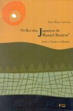 O Rei dos Jagunços de Manuel Benício: Entre a Ficção e a História