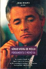 Sergio Vieira de Mello - Pensamento e Memoria