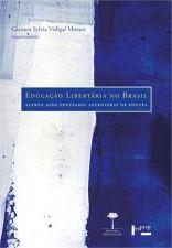 EDUCAÇÃO LIBERTARIA NO BRASIL