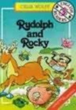 Rudolph and Rocky