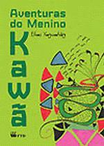 Aventuras do Menino Kawã