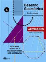 Desenho Geométrico, Vol. 4 - Atividades