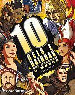 Dez Reis E Rainhas Que Mudaram O Mundo-Sér.Os Dez
