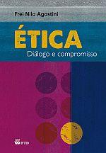 Ética Dialogo e Compromisso