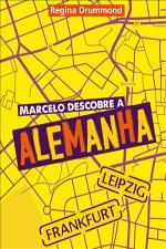 Marcelo Descobre a Alemanha