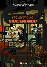 Sequestro no Cibermundo