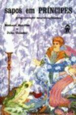 Sapos em Príncipes: Programação Neurolingüística/ 8º Edição/ Novas Buscas em Psicoterapia/ Volume 17