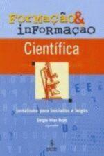 Formação & Informação Científica Jornalismo para Iniciados e Leigos