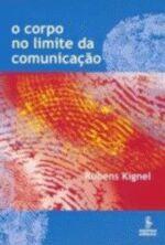 CORPO NO LIMITE DA COMUNICACAO, O