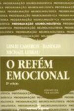 O Refém Emocional