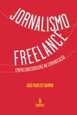 Jornalismo Freelance - Empreendedorismo na comunicação