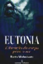 Eutonia - Educacao Do Corpo Para O Ser
