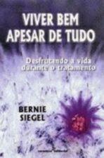 VIVER BEM APESAR DE TUDO