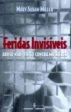 Feridas Invisiveis - Abuso não-físico contra mulheres