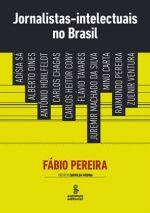 Jornalistas-Intelectuais no Brasil